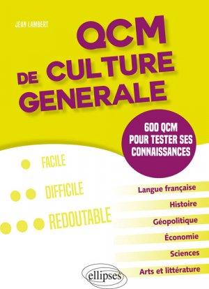 QCM de culture générale. 600 QCM pour testes ses connaissances-ellipses-9782340018112