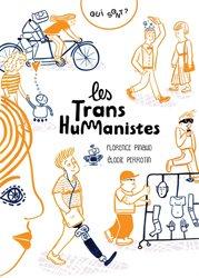 Qui sont les transhumanistes ?