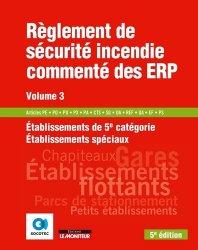 Règlement de sécurité incendie commenté des ERP volume 3