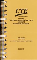 Recueil d'instructions g�n�rales de s�curit� d'ordre �lectrique-union technique de l'�lectricit�-9782350630007