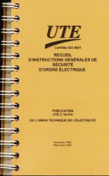 Recueil d'instructions générales de sécurité d'ordre électrique-ute-9782350630007