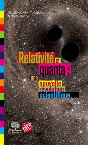 Relativité et quanta : une nouvelle révolution scientifique-le pommier-9782746511439