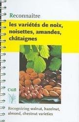 Reconnaître les variétés de noix, noisettes, amandes, châtaignes