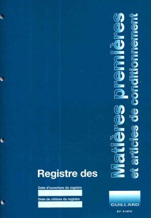Registre des matières premières et articles de conditionnement-guillard-9789108332596