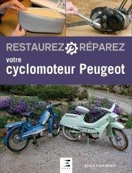 Restaurez réparez votre cyclomoteur Peugeot