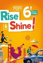 Rise and Shine 6e : Livre