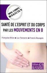 Santé de l'esprit et du corps par les mouvements en 8