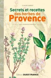 Secrets et recettes des herbes de Provence