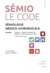 Sémiologie médico-chirurgicale - Le code - Volume 2