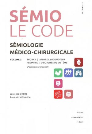 Sémiologie médico-chirurgicale - Le code - Volume 2-presses universitaires de caen-9782841335091