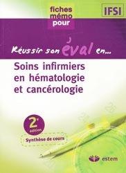 Soins infirmiers en h�matologie et canc�rologie-de boeck / estem-9782843714160