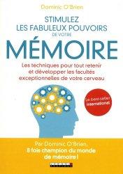 Stimuler les fabuleux pouvoirs de votre mémoire