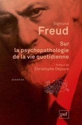 Sur la psychopathologie de la vie quotid