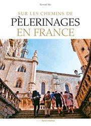 Sur les chemins de pèlerinages en France