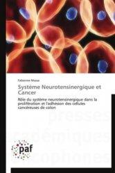 Système Neurotensinergique et Cancer Système Neurotensinergique et Cancer