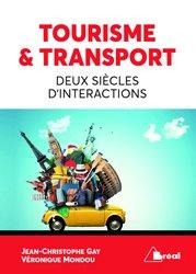 Tourisme & Transport Deux siècles d'intéractions