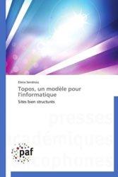 Topos, un modèle pour l'informatique