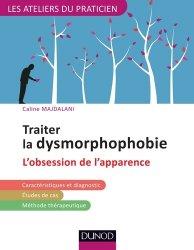 Traiter la dysmorphophobie (BDD) ou l'obsession pathologique de l'apparence - avec les TCC