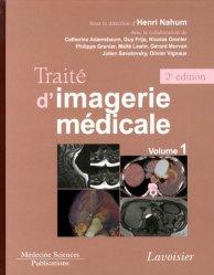 Traité d'imagerie médicale - Volume 1