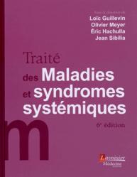 Traité des maladies et syndromes systémiques