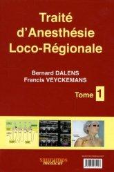 Traité d'Anesthésie Loco-Régionale