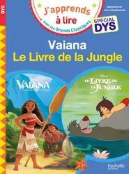 Vaiana/Le livre de la jungle - Spécial dyslexie