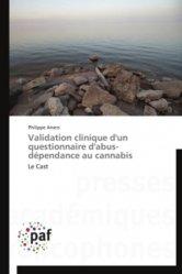 Validation clinique d'un questionnaire d'abus-dépendance au cannabis