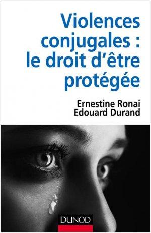 Violences conjugales : le droit d'être protégée-dunod-9782100769575