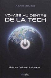 Voyage au centre de la tech : science-fiction et innovation