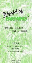 World of farming Français-anglais / English-french