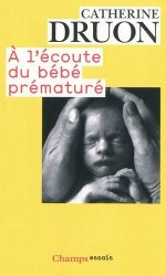 A l'écoute du bébé prématuré
