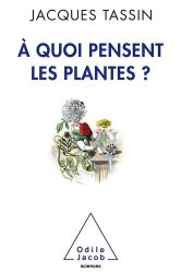 A quoi pensent les plantes?