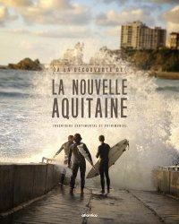 A la découverte de la Nouvelle Aquitaine