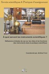 À quoi servent les instruments scientifiques?