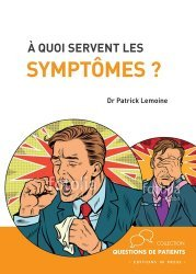 A quoi servent les symptômes ?