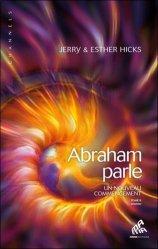 Abraham parle, un nouveau commencement - Tome 2