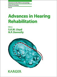 Advances in Hearing Rehabilitation