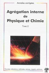 Agrégation interne de Physique et Chimie Tome 2