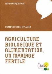 Agriculture biologique et alimentation, un mariage fertile