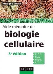 Aide mémoire de Biologie cellulaire