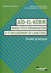 Aïd-el-Kébir : modalités d'organisation et d'encadrement de l'abattage - Guide pratique