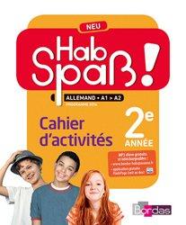 Allemand 2e Année Hab Spaß ! Neu - Cahier d'Activités Elève (Edition 2016)