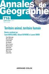 Annales de géographie nº 716 (4/2017) Territoire des hommes, territoire des animaux