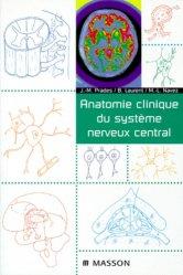 Anatomie clinique du système nerveux central