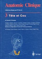 Anatomie clinique Tome 3 Tête et cou