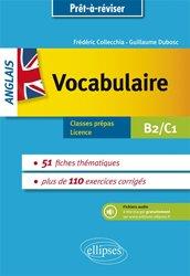 Anglais vocabulaire thématique - Avec exercices corrigés et fichiers audio B2-C1