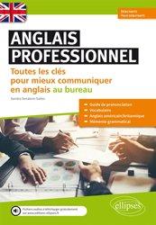 Anglais professionnel, toutes les clés pour mieux communiquer en anglais au bureau