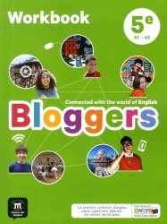 Anglais 5e A1-A2 Bloggers - Workbook (Edition 2017)