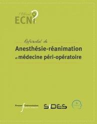 Anesthésie-réanimation et médecine péri-opératoire