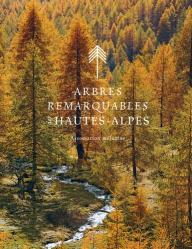 Arbres remarquables des Hautes-Alpes